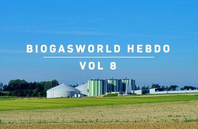 BiogasWorld Hebdo Vol 8