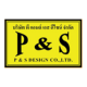 P and S Design Co.