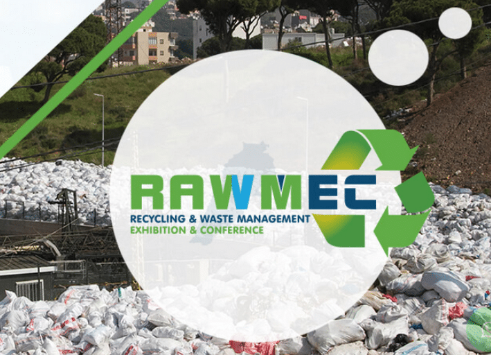 RAWMEC (Recycling & Waste Management Exhibition & Conference): Lebanon's only Recycling and Waste Management, Wastewater and Alternative Energy Event
